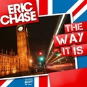 Eric Chase - The way it is