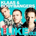 Bodybangers / Klaas - I like - ep