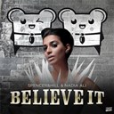 Hill / Nadia Ali / Spencer - Believe it - ep