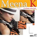 Meena K - Everybody on the floor - ep