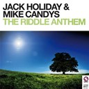 Jack Holiday / Mike Candys - The riddle anthem - ep