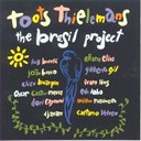 Toots Thielemans - the brasil project (vol.2)