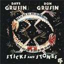 Dave Grusin / Don Grusin - Sticks and stones