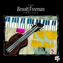 David Benoît / Russ Freeman - The Benoit / Freeman Project