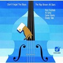 The Ray Brown All Stars - Don't forget the blues