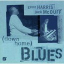 "Gene Harris / John Mcduffy ""Brother Jack Mcduff"" - Down home blues"