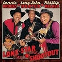 Long John Hunter / Lonnie Brooks / Phillip Walker - Lone star shootout