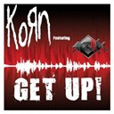 Korn - Get up! (feat. skrillex)