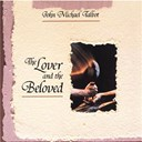 John Michael Talbot - The lover & the beloved