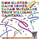 Hank Jones / Ron Carter / Sadao Watanabe / Tony Williams - Carnval
