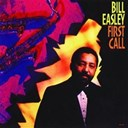 Bill Easley - First Call