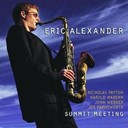 Eric Alexander - Summit meeting