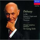 Chicago Symphony Orchestra Womens Chorus / Claude Debussy / Sir Georg Solti / The Chicago Symphony Orchestra &amp; Chorus - Debussy: nocturnes; la mer; pr&eacute;lude &agrave; l'apr&egrave;s-midi d'un faune