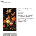 Alessandro Marcello / Amsterdam Loeki Stardust Quartet / Antonio Vivaldi / Christopher Hogwood / Georges Philipp Telemann / The Academy Of Ancient Music - Concerti di flauti