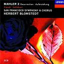 Charlotte Hellekant / Herbert Blomstedt / Ruth Ziesak / San Francisco Symphony / San Francisco Symphony Chorus - Mahler: symphony no.2