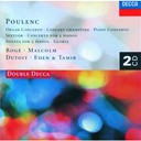 Charles Dutoit / Francis Poulenc / George Malcolm / Pascal Rog&eacute; / Philharmonia Orchestra / The Philharmonia Orchestra - Poulenc: piano concerto/organ concerto/gloria etc.