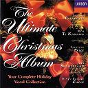 Dame Joan Sutherland / Kiri Te Kanawa / Luciano Pavarotti / Léontyne Price - The ultimate christmas album