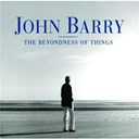 John Barry / The English Chamber Orchestra - The beyondness of things