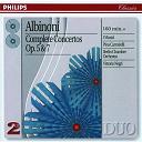 Berlin Chamber Orchestra / Berlin Chamber Orchestra / I Musici / Pina Carmirelli / Vittorio Negri - Albinoni: Complete Concertos Op.5 & Op.7