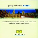 The English Concert / Trevor Pinnock - Handel: water music; concerti grossi