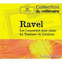 Maurice Ravel / Monique Haas - Ravel: concertos pour piano-tombeau de couperin