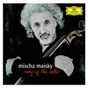 Antonín Dvorák / Daria Hovora / Giuseppe Sinopoli / Jean-Sébastien Bach / Leonard Bernstein / Lily Maisky / Martha Argerich / Maurice Ravel / Mischa Maisky / Peter Kiesewetter / Zubin Mehta - Mischa maisky - song of the cello