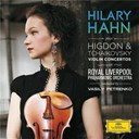 Hilary Hahn / Jennifer Higdon / Piotr Ilyitch Tcha&iuml;kovski / Royal Liverpool Philharmonic Orchestra / Vasily Petrenko - Higdon / tchaikovsky: violin concertos