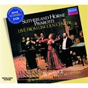 Dame Joan Sutherland / Luciano Pavarotti / Marilyn Horne / New York City Opera Orchestra / Richard Bonynge - Live from lincoln centre