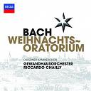 Gewandhausorchester Leipzig / Jean-Sébastien Bach / Riccardo Chailly - Bach, j.s.: weihnachts oratorium
