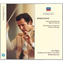 Felix Mendelssohn / Orchestre Academy Of St. Martin In The Fields / Sir Neville Marriner - Mendelssohn: string symphonies nos.9, 10 & 12; concerto in a minor for piano & strings