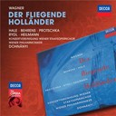 Christoph Von Dohnanyi / Hildegard Behrens / Josef Protschka / Konzertvereinigung Der Wiener Staatsopernchor / Kurt Rydl / Richard Wagner / Robert Hale / Uwe Heilmann / Wiener Philharmoniker - Wagner: der fliegende holl&auml;nder