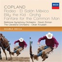 Aaron Copland / Baltimore Symphony Orchestra / David Zinman / Oliver Knussen / The Cleveland Orchestra - Copland: rodeo; el salon méxico; billy the kid; grohg; fanfare for the common man