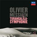 Jean-Yves Thibaudet / Olivier Messiaen / Riccardo Chailly / Takashi Harada / The Amsterdam Concertgebouw Orchestra - Olivier messiaen: turangalîla-symphonie
