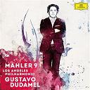 Gustav Mahler / Gustavo Dudamel / Los Angeles Philharmonic Orchestra - Mahler 9