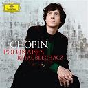 Frédéric Chopin / Rafal Blechacz - Chopin: polonaises