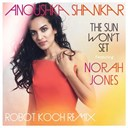 Anoushka Shankar / Norah Jones - The sun won't set