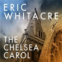 Eric Whitacre / Guillaume Dufay - The chelsea carol