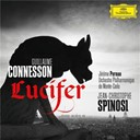 Guillaume Connesson / Jean-Christophe Spinosi / Orchestre Philharmonique De Monte-Carlo - Guillaume Connesson: Lucifer