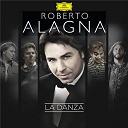 Gioacchino Rossini / London Orchestra / Roberto Alagna / Yvan Cassar - La danza