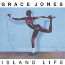 Grace Jones - island life