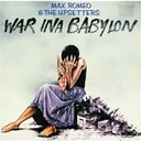 Max Romeo - War in a babylon