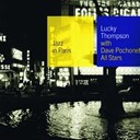 Lucky Thompson - With dave pochonet all stars