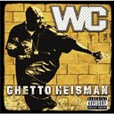 Wc - Ghetto heisman