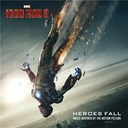 Awolnation / Imagine Dragons / Neon Trees / Passion Pit / Rogue Wave / Walk The Moon - Heroes fall, music inspired by the motion picture iron man 3