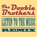 The Doobie Brothers - Listen to the music (dmd single)