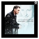Bing Crosby / Michael Bublé - White christmas