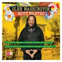 Glen Washington - Most wanted