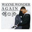 Wayne Wonder - Again