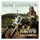 Duane Stephenson - Dangerously Roots - Journey From August Town