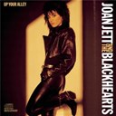Joan Jett / The Blackhearts - Up your alley